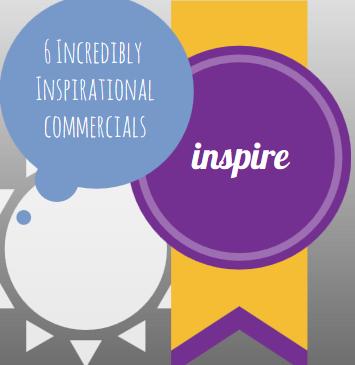 Inspire   Inspirational Commercials